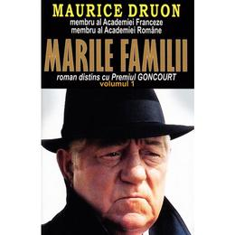 Marile familii Vol.1 - Maurice Druon, editura Orizonturi
