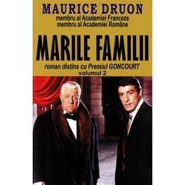 Marile familii Vol.2 - Maurice Druon, editura Orizonturi