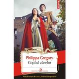 Copilul zanelor - Philippa Gregory, editura Polirom