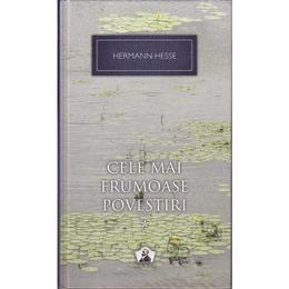 Cele mai frumoase povestiri Vol.1 - Hermann Hesse, editura Rao