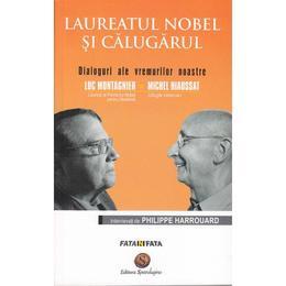 Laureatul Nobel si Calugarul. Dialoguri ale vremii noastre: Luc Montagnier, Michel Niaussat, editura Spandugino
