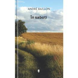 In saboti - Andre Baillon, editura Univers