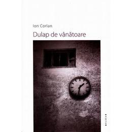 Dulap de vanatoare - Ion Corlan, editura Brumar