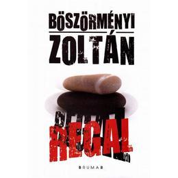 Regal - Boszormenyi Zoltan, editura Brumar