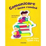 Comunicare in limba romana - Clasa 2 - Caiet de lucru - Marilena Nedelcu, Mirela Ilie, editura Booklet