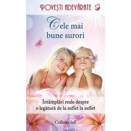 Cele mai bune surori - Colleen Sell, editura Litera