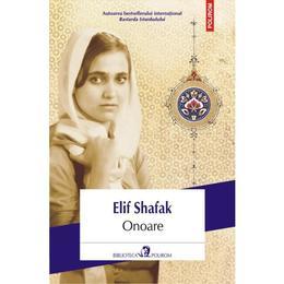 Onoare - Elif Shafak, editura Polirom