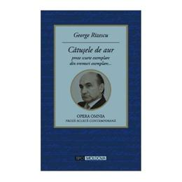 Catusele de aur - George Rizescu, editura Tipo Moldova
