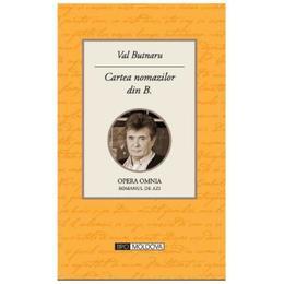 Cartea nomazilor din B. - Val Butnaru, editura Tipo Moldova