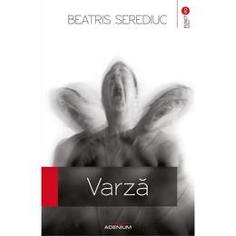 Varza - Beatris Serediuc, editura Adenium