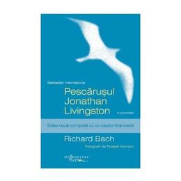 Pescarusul Jonathan Livingston ed.2014 - Richard Bach, editura Humanitas