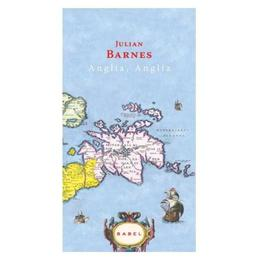 Anglia, Anglia - Julian Barnes, editura Nemira