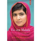 Eu sunt Malala - Malala Yousafzai si Christina Lamb, editura Polirom