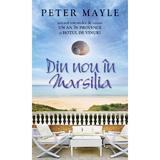 Din nou in Marsilia - Peter Mayle, editura Rao