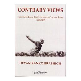 Contrary views - Deyan Ranko Brashich, editura Scrisul Romanesc