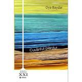 Cuvantul pierdut - Oya Baydar, editura Univers