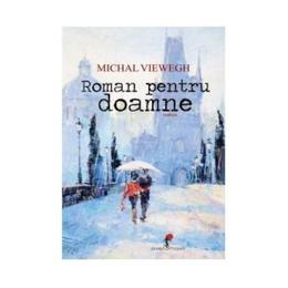 Roman pentru Doamne - Michael Viewegh, editura All