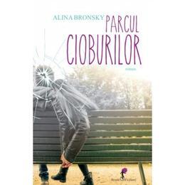 Parcul cioburilor - Alina Bronsky, editura All
