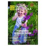 Familia ortodoxa Nr.8 (127) + CD august 2019, editura Familia Ortodoxa
