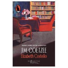 Elizabeth Costello - J.M. Coetzee, editura Humanitas
