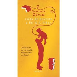 Viata de poveste a lui A.J. Fikry - Gabrielle Zevin, editura Nemira