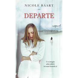 Departe - Nicole Baart, editura Rao