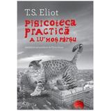 Pisicoteca practica a lu Mos Parsu - T.S. Eliot, editura Humanitas