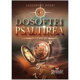 Psaltirea in versuri - Dosoftei, Mitropolitul Moldovei, editura Gramar