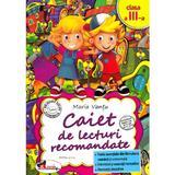 Caiet de lecturi recomandate - Clasa 3 - Maria Vantu, editura Aramis