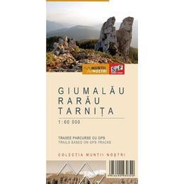 Muntii Giumalau-Rarau-Tarnita. Harta de drumetie. Muntii nostri, editura Schubert & Franzke