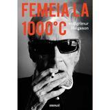 Femeia la 1000°C - Hallgrimur Helgason, editura Grupul Editorial Art