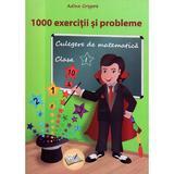 Culegere de matematica - Clasa 1 - 1000 exercitii si probleme Ed.3 - Adina Grigore, editura Ars Libri