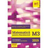 Matematica M3. Bacalaureat 2019. Filiera tehnologica - Marius Perianu, Dinu Serbanescu, editura Grupul Editorial Art