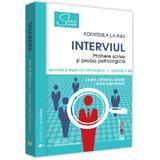 Admiterea la INM. Interviul. Probele scrise si proba psihologica - Laura Cristina Neamt, Ioan Ilies Neamt, editura Universul Juridic