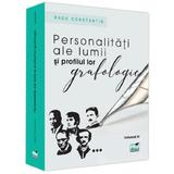 Personalitati ale lumii si profilul lor grafologic. Vol. III - Radu Constantin, editura Pro Universitaria