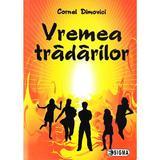 Vremea tradarilor - Cornel Dimovici, editura Sigma