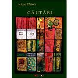 Cautari - Helene Pflitsch, editura Eikon