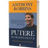 Putere nemarginita - Anthony Robbins, editura Act Si Politon