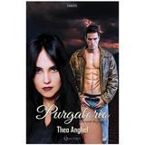 Am murit, din fericire. Vol. 4: Purgatorio - Theo Anghel, editura Quantum