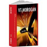 In vrie - VT Morogan, editura Crime Scene Press