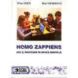 Homo Zappiens. Joc si invatare in epoca digitala - Wim Veen, Ben Vrakking, editura Sigma