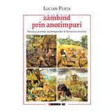 Zambind prin anotimpuri - Lucian Perta, editura Eikon