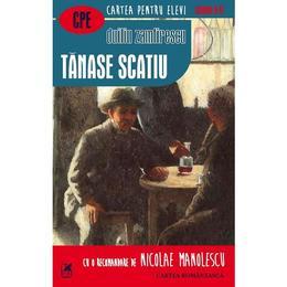 Tanase Scatiu - Duiliu Zamfirescu, editura Cartea Romaneasca