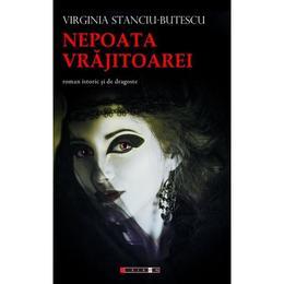 Nepoata vrajitoarei - Virginia Stanciu-Butescu, editura Eikon