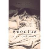 #confuz - Alex Andronic, editura Herg Benet