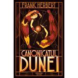 Canonicatul Dunei (Seria Dune  partea a VI-a  ed. 2019) autor Frank Herbert, editura Armada