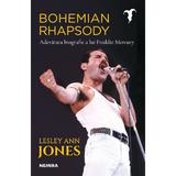 Bohemian Rhapsody - Adevărata biografie a lui Freddie Mercury autor Lesley Ann Jones editura Nemira