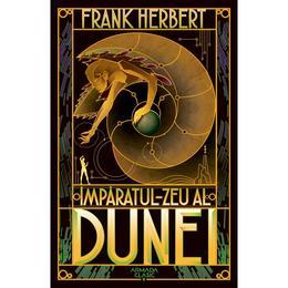 thumb mp ratul zeu al dunei seria dune partea a iv a ed 2019 autor frank herbert editura armada 1 - Împăratul-Zeu al Dunei (Seria Dune partea a IV-a ed. 2019) autor Frank Herbert, editura Armada