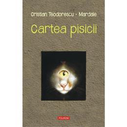 Cartea pisicii - Cristian Teodorescu , Octavian Mardale, editura Polirom