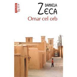 Omar cel orb - Daniela Zeca-Buzura, editura Polirom